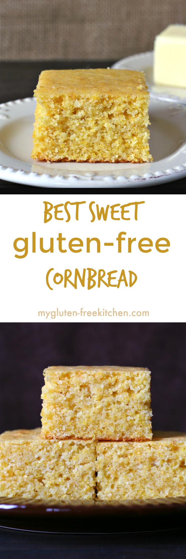 The best gluten-free sweet cornbread! Tried and true recipe!