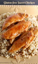 Gluten-free Sweet Chicken with rice. Easy weeknight dinner recipe that the whole family loves!