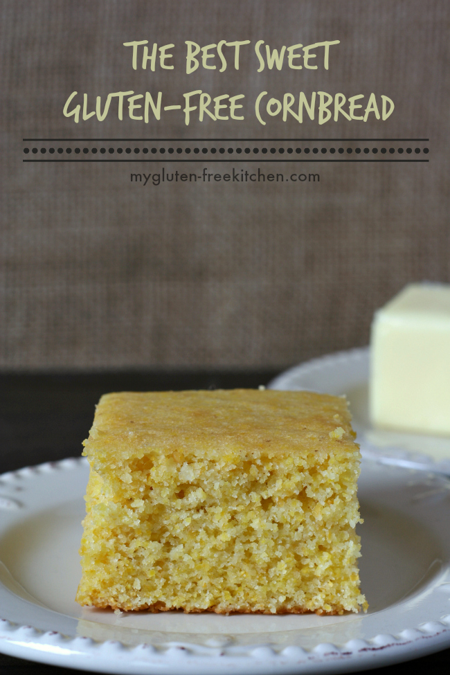 The Best Sweet Gluten-free Cornbread. Tried and true family favorite recipe.
