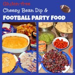 Gluten-free Cheesy Bean Dip and Football Party Food