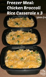 Freezer Meal: Chicken Broccoli Casserole (gluten-free)
