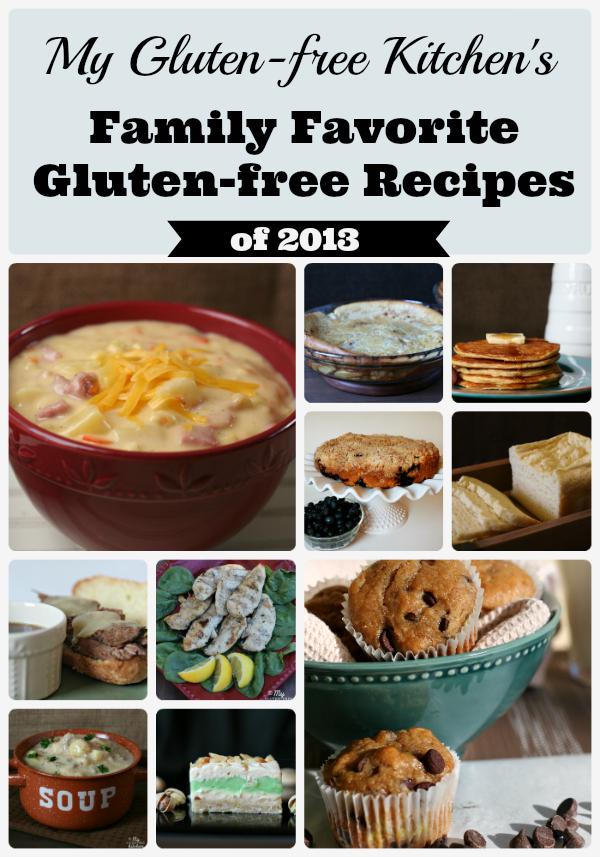 My Gluten-free Kitchen's Family Favorite Gluten-free Recipes of 2013