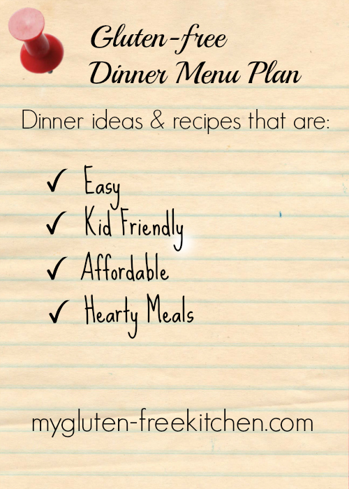 Gluten-free Dinner Menu Plan #2 - ideas for easy, family-friendly gluten-free dinners