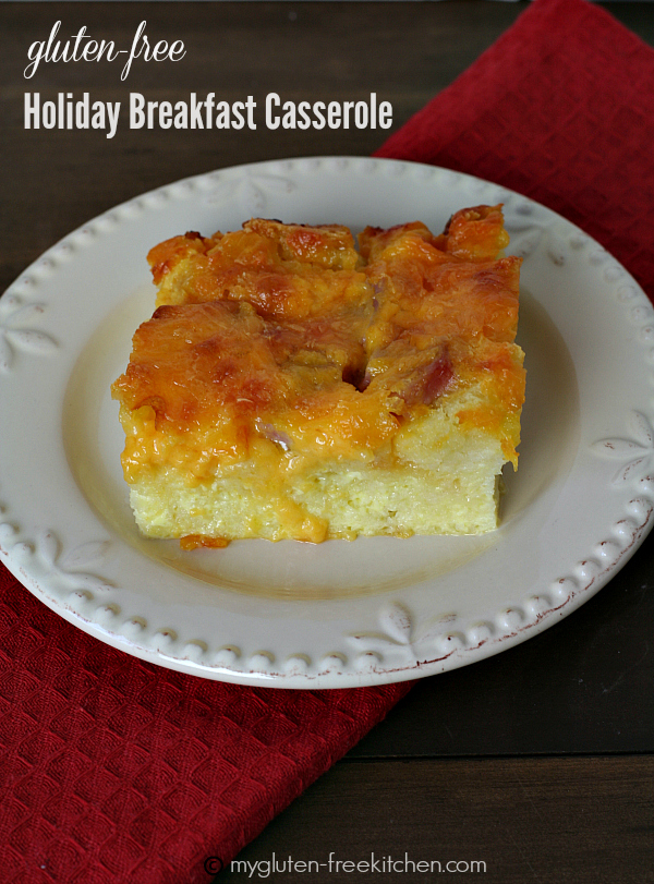 Gluten-free Overnight Holiday Breakfast Casserole - Assemble the night before, bake in the morning. Perfect for Easter/Christmas.
