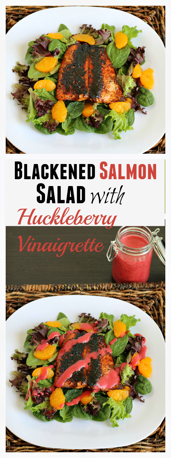 Blackened Salmon Salad with Huckleberry Vinaigrette - Easy, gluten-free dinner that the whole family loved. 45 minutes from start to finish!