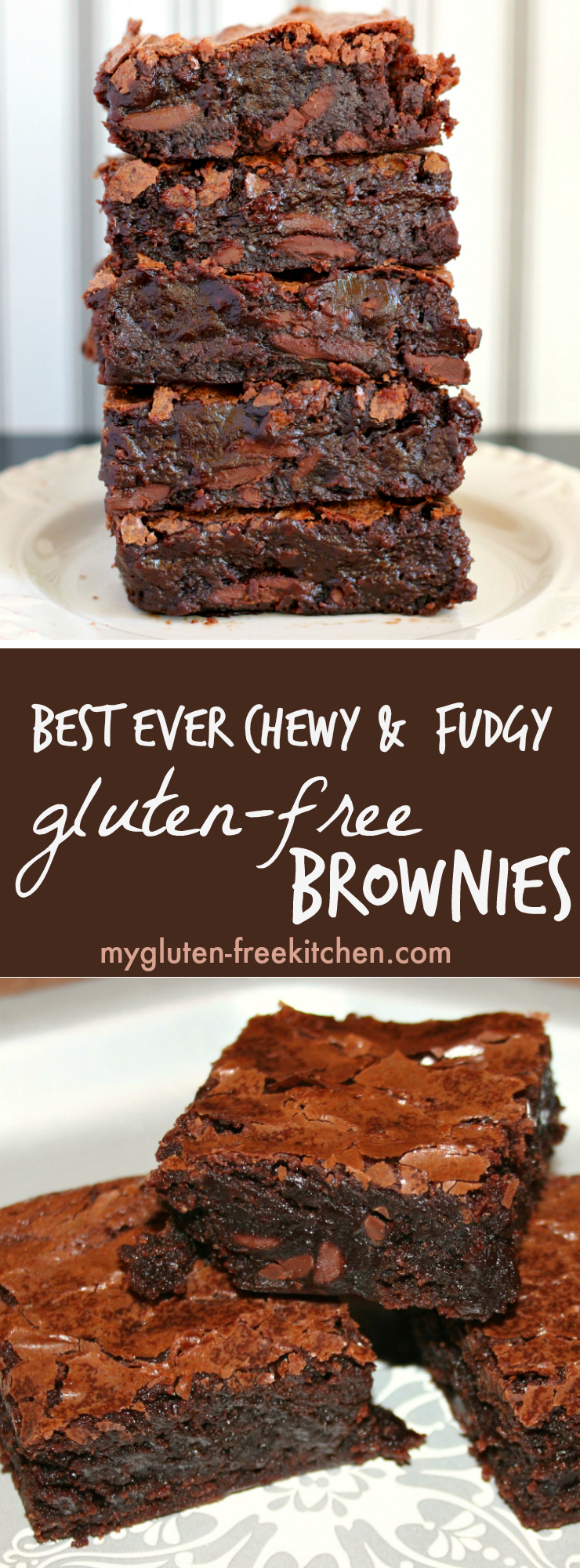 Best Ever Chewy Fudgy Gluten Free Brownies Recipe