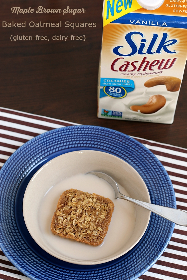 Maple Brown Sugar Baked Oatmeal Squares with Silk Cashewmilk. Gluten-free, dairy-free and peanut-free!