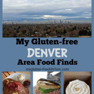 My Gluten-free Denver Area Finds