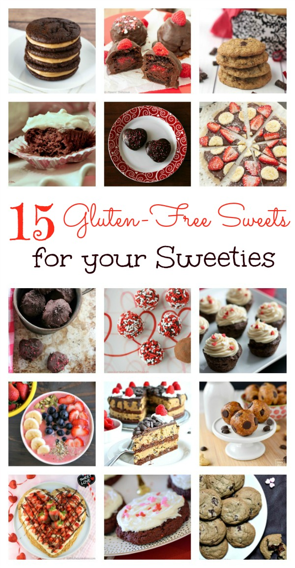 Sweets for Sweeties - 15 Gluten-free Recipes to make for your loved ones for Valentine's Day or anytime!