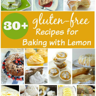 30+ Gluten-free Recipes for Baking with Lemon