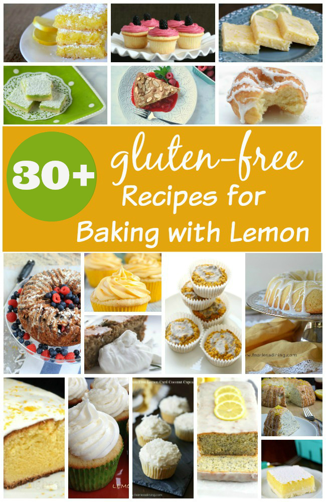 More than 30 Gluten-Free Recipes for Baking with Lemon - from quick breads to lemon cupcakes!