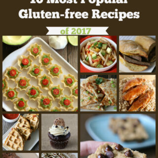 10 Most Popular New Gluten-free Recipes of 2017 from My Gluten-free Kitchen. Easy meals and sweet treats for your gluten-free family!